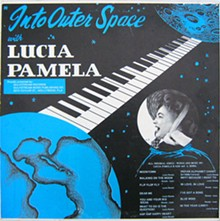 COURTESY OF ERIK LINDGREN - The front jacket of Into Outer Space with Lucia Pamela.