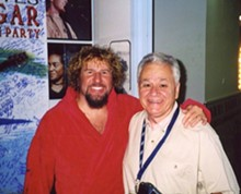 COURTESY DICK RICHMOND - Sammy Hagar and Dick Richmond, author of the never-published The Long Road to Cabo.
