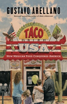 Click here to read an excerpt from Taco USA, Gustavo Arellano's forthcoming book about the history of Mexican food in America