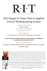 2015 Eugene H. Fram Chair in Applied Critical Thinking Spring Lecture with Dr. Richard Arum and Dr. Daniel F. Chambliss