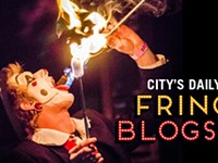 FRINGE FEST 2014: City's Daily Fringe Blogs