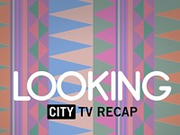 """Looking"" Episode 3: You Betta Work!"