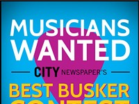 Musicians wanted for City Newspaper's Best Busker Contest