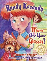 WHIM PUBLISHING - Randy Kazandy, Where Are Your Glasses?