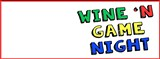 The Barrel Room invites you to join them for Wine 'n Game Night