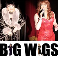 """THEATER: Aggy Dune and Kasha Davis Present """"Divas Our Way"""" Two of Rochester's top female illusionists, Aggy Dune and Kasha Davis, put on a high-energy, Vegas-style show in which they take on Cher, Tina Turner, Celine Dion, Liza, and more. Check thebigwigsshow.com for more information. (Friday 9/20 6:30 p.m., Saturday 9/21 8:30 p.m., Saturday 9/28 6:30 p.m. at TheatreROCS Stage at Xerox. $15) PHOTO PROVIDED"""