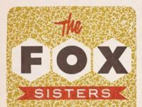 "SNEAK PEEK: The Fox Sisters, ""My Finest Hour"""