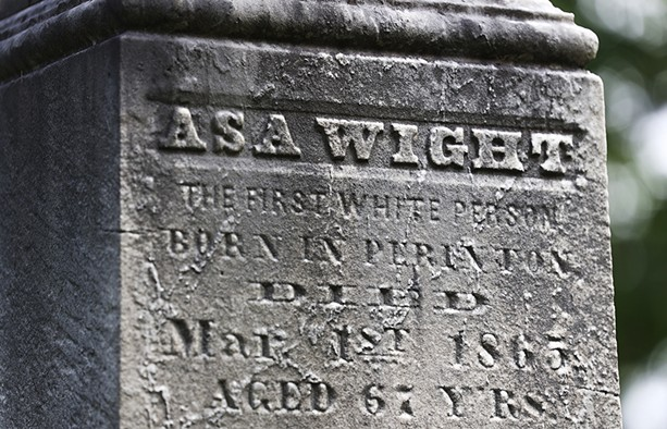 """Asa Wight carried the distinction of being the """"first white child"""" of Perinton to his grave. HE is buried in Mt. Pleasant Cemetery in Fairport. - PHOTO BY MAX SCHULTE"""