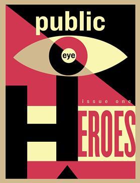 The cover of Public Eye magazine. - IMAGE PROVIDED