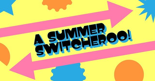 summerswitcheroo.jpg