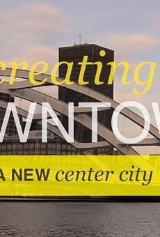 Downtown's rebirth