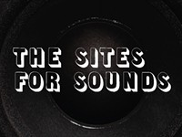 The sites for sounds