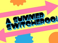 Calendar preview: A summer switcheroo