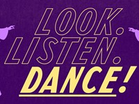Calendar preview: Look, listen, dance