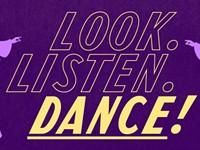 Calendar preview: Look, listen, dance