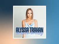 Alyssa Trahan's 'We Used to Be Happy' has a Nashvegas veneer