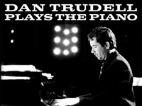 Album review: 'Dan Trudell Plays The Piano'