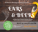 Ears & Beers, a Hearing Conservation Event - Uploaded by Rochester Hearing & Speech Center