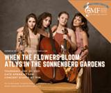 WHEN THE FLOWERS BLOOM: ATLYS IN THE SONNENBERG GARDENS - Uploaded by genevamusicfestival