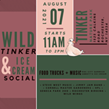 Wild Tinker & Ice Cream Social - Uploaded by Emily Malley