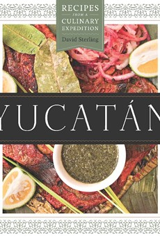 A Chat With Chef/Author David Sterling, 'Yucatan'