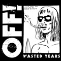 Aural Pleasures Review: OFF!'s 'Wasted Years'