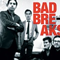 Bad Breaks: 'Bad Breaks'