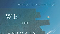 Book reviews: Nahuallliandoing Dos, We the Animals