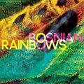 Bosnian Rainbows: 'Bosnian Rainbows'
