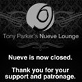 Closed: Tony Parker's Nueve Lounge