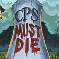 CPS must die
