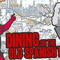 Dining on the Old Spanish Trail