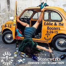 Eddie & the Boozers - Stonewerks The Vineyard Friday April 24, 2015