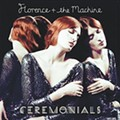 Florence + The Machine: <em>Ceremonials</em>