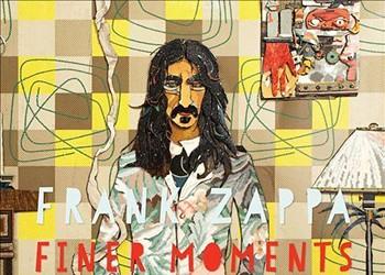 Frank Zappa: 'Finer Moments'
