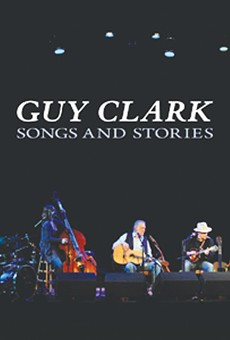 Guy Clark: Songs and Stories
