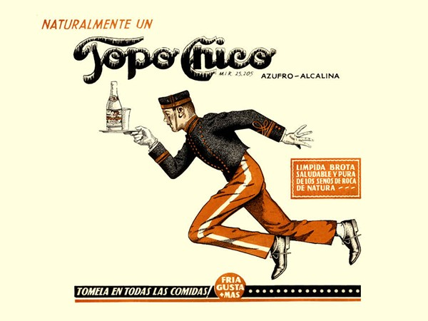 Another vintage ad from Topo Chico - COURTESY
