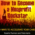 How to Become a Nonprofit Rockstar