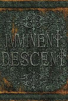 Imminent Descent: Imminent Descent