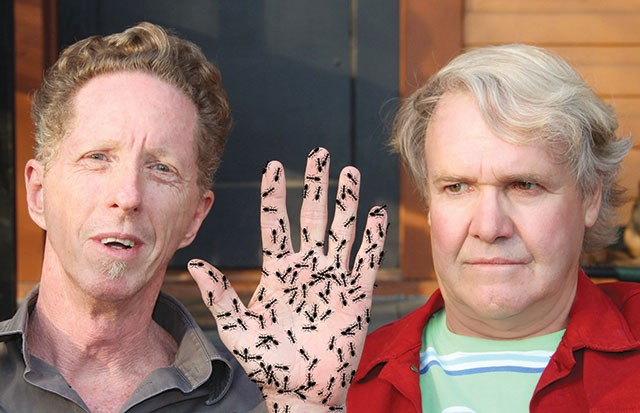 "James Cobb ""with ants"" (left) and a very uncomfortable Gary Sweeney - COURTESY PHOTO"