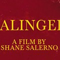 J.D. Salinger to Return Through 5 Unpublished Works, According to New Documentary