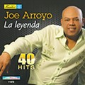 Joe Arroyo: <em>La Leyenda — 40 Hits</em>