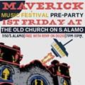 Maverick Music Festival Announces Pre-Party at Old Church on S. Alamo