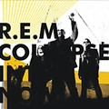 R.E.M.: <em>Collapse Into Now</em>