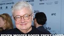Seven Movies Roger Ebert Loved