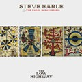Steve Earle & the Dukes (& Duchesses): 'The Low Highway'