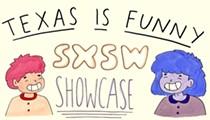 Texas Is Funny Announces SXSW Lineup