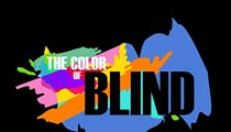 'The Color of Blind' To Tantalize The Four Other Senses