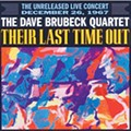 The Dave Brubeck Quartet: <em>Their Last Time Out</em>