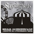 The Sandworms: <em>Terror at Sunshine Park</em>